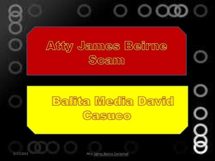 3/17/2012   Atty. James Beirne Contempt   1