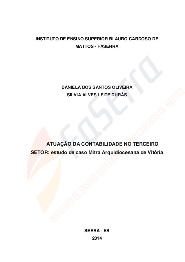 1 INSTITUTO DE ENSINO SUPERIOR BLAURO CARDOSO DE MATTOS - FASERRA DANIELA DOS SANTOS OLIVEIRA SILVIA ALVES LEITE DURÃS ATU...