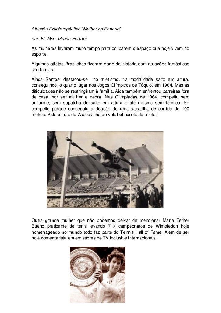 """Atuação Fisioterapêutica """"Mulher no Esporte""""por Ft. Msc. Milena PerroniAs mulheres levaram muito tempo para ocuparem o esp..."""