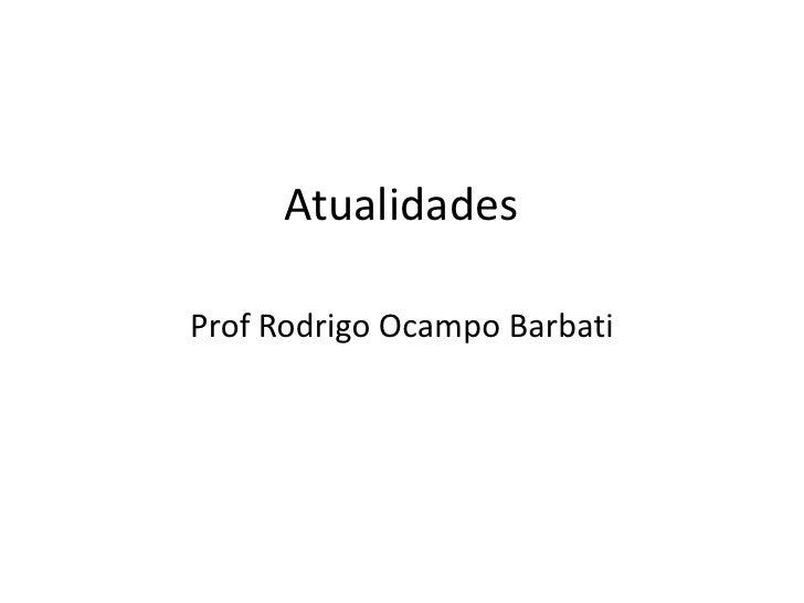 AtualidadesProf Rodrigo Ocampo Barbati