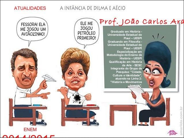 Graduado em História - Universidade Estadual do Piauí – UESPI Graduando em Filosofia - Universidade Estadual do Piauí – UE...
