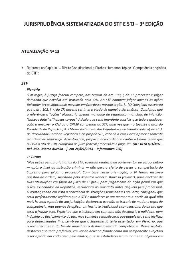 JURISPRUDÊNCIA SISTEMATIZADA DO STF E STJ – 3a EDIÇÃO ATUALIZAÇÃO No 13 • Referente ao Capítulo I – Direito Constituciona...