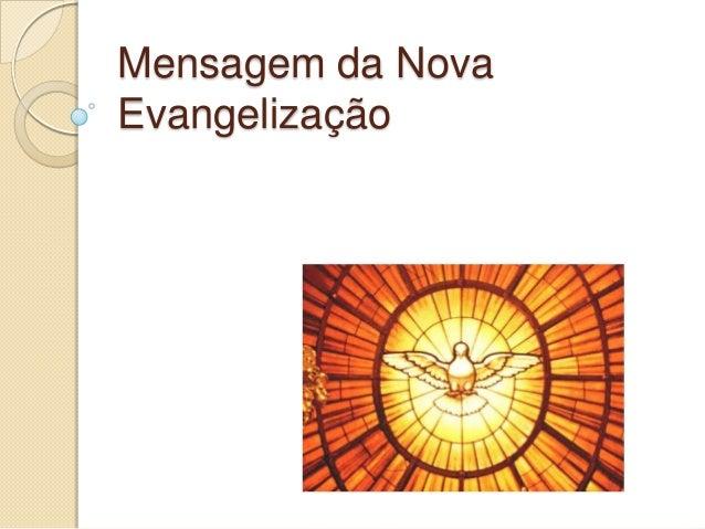 Mensagem da Nova Evangelização