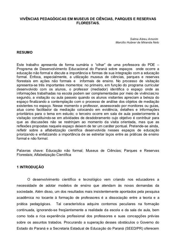 VIVÊNCIAS PEDAGÓGICAS EM MUSEUS DE CIÊNCIAS, PARQUES E RESERVAS                           FLORESTAIS.                     ...