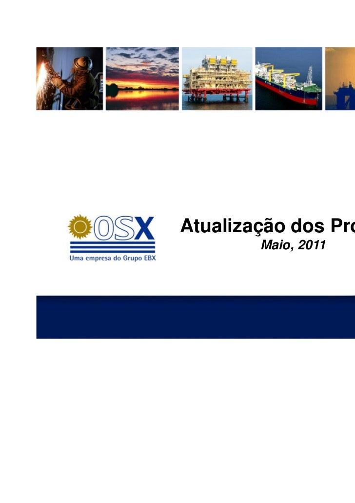 Atualização dos Projetos        Maio, 2011
