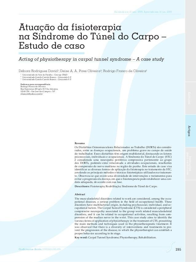 EditorialArtigosInstruções paraosautores ConScientiae Saúde, 2009;8(2):295-299. 295 Atuação da fisioterapia na Síndrome do...
