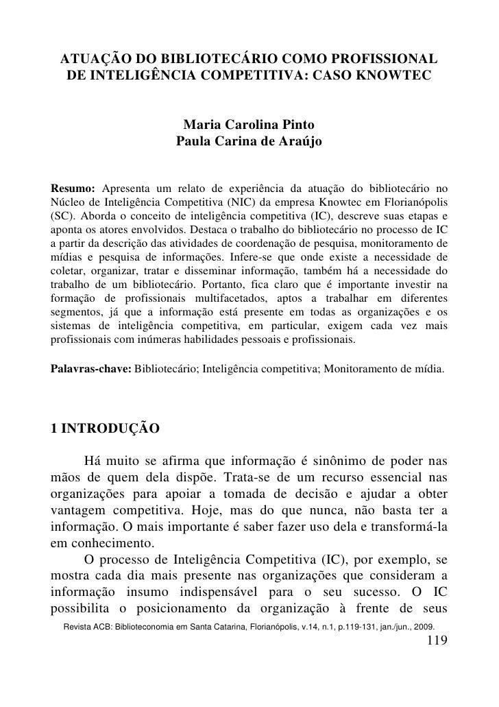 ATUAÇÃO DO BIBLIOTECÁRIO COMO PROFISSIONAL    DE INTELIGÊNCIA COMPETITIVA: CASO KNOWTEC                                   ...