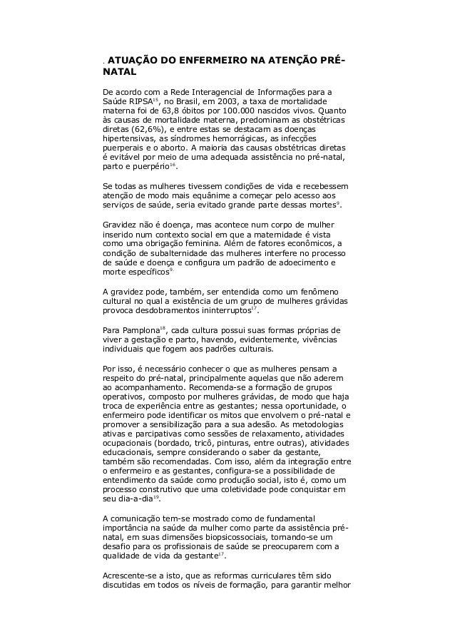 . ATUAÇÃO DO ENFERMEIRO NA ATENÇÃO PRÉ- NATAL De acordo com a Rede Interagencial de Informações para a Saúde RIPSA15 , no ...