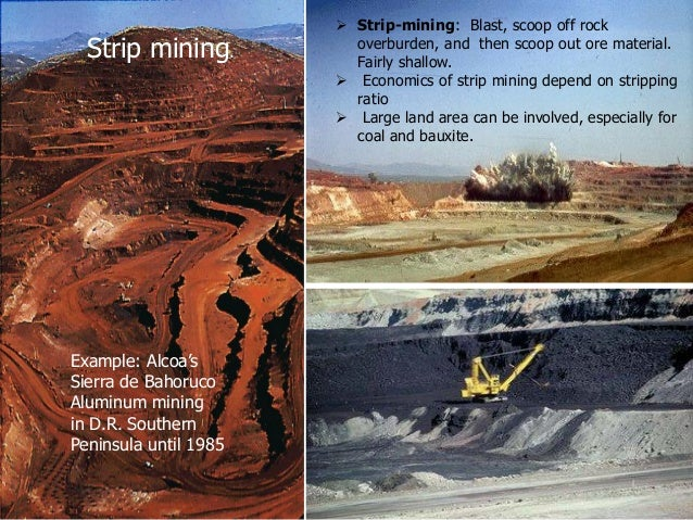 Benifits of strip mining pics 554