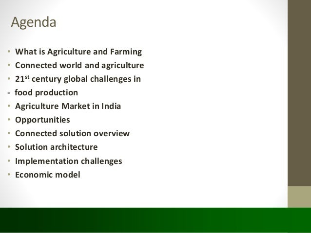 Connected Agricultural services and internet of things.. Slide 2