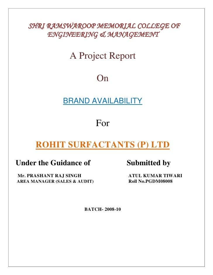 SHRI RAMSWAROOP MEMORIAL COLLEGE OF<br />ENGINEERING & MANAGEMENT<br />A Project Report<br />On<br />BRAND AVAILABILITY<br...