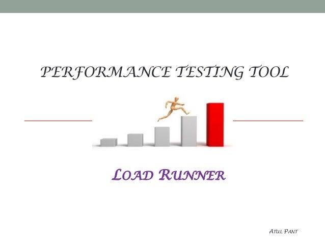 PERFORMANCE TESTING TOOL LOAD RUNNER ATUL PANT