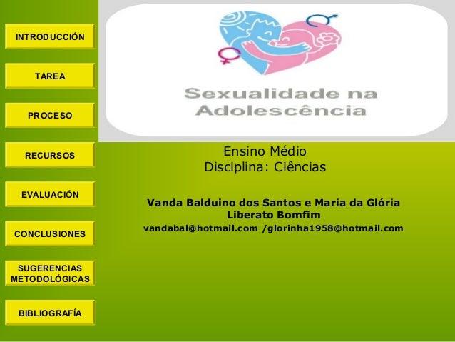 Vanda Balduino dos Santos e Maria da Glória Liberato Bomfim vandabal@hotmail.com /glorinha1958@hotmail.com INTRODUCCIÓN TA...