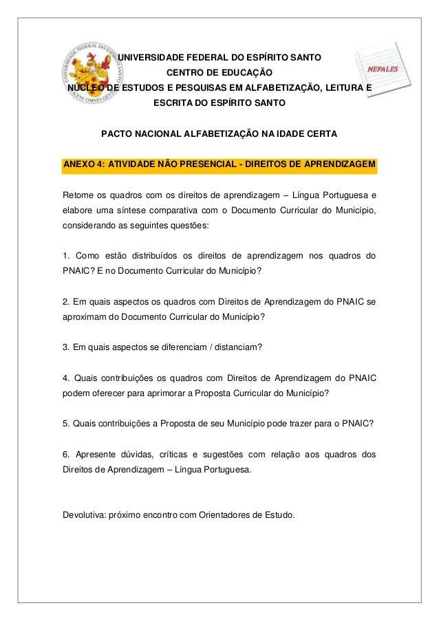 UNIVERSIDADE FEDERAL DO ESPÍRITO SANTO                         CENTRO DE EDUCAÇÃO NÚCLEO DE ESTUDOS E PESQUISAS EM ALFABET...