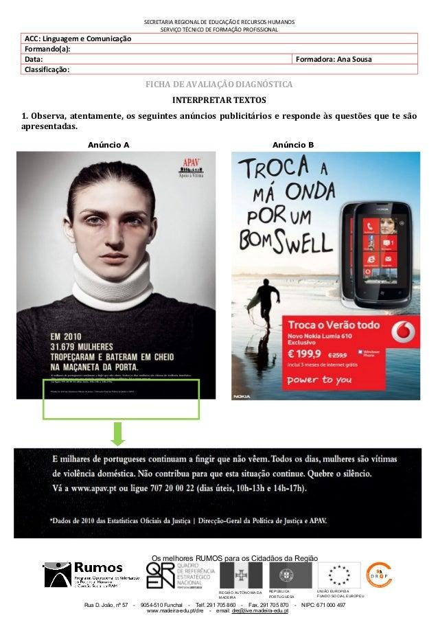 Os melhores RUMOS para os Cidadãos da Região Rua D. João, nº 57 - 9054-510 Funchal - Telf. 291 705 860 - Fax. 291 705 870 ...