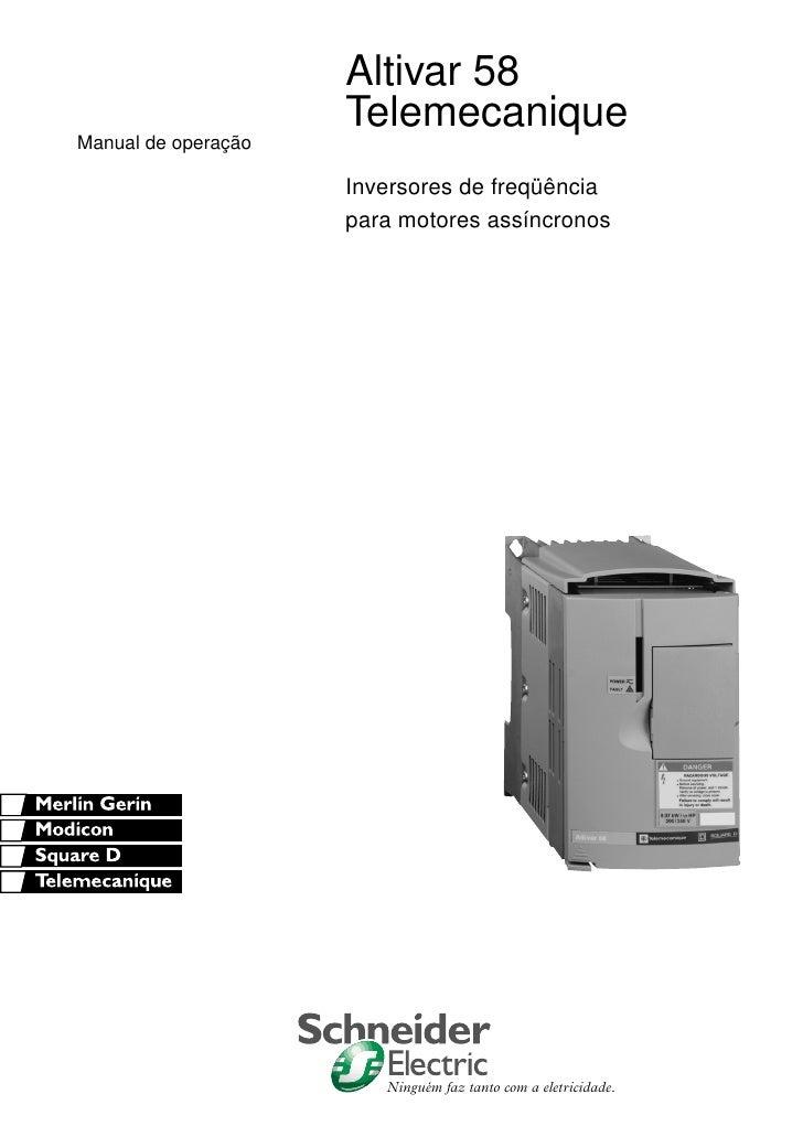 Altivar 58                     TelemecaniqueManual de operação                     Inversores de freqüência               ...