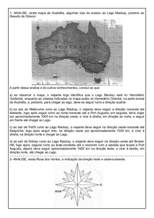 1- ANALISE, neste mapa da Austrália, algumas vias de acesso ao Lago Mackay, próximo ao Deserto de Gibson. A partir dessa a...