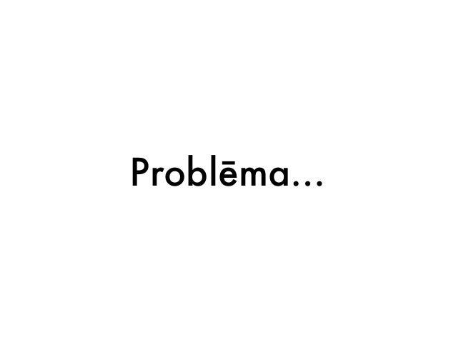 Problēma…