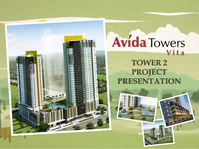 TOWER 2 PROJECT PRESENTATION