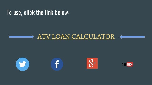 atv loan calculator atv payment calculator