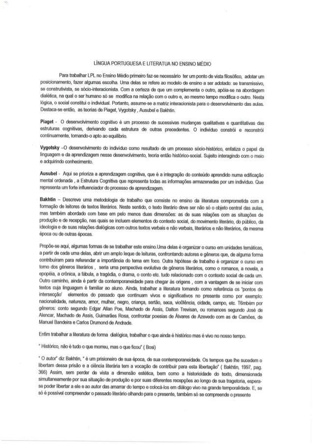 LÍNGUA PORTUGUESA E LITERATUA NO ENSlNO MÉDIO  Para trabalhar LPL no Ensino Médio primeiro faz-se necessário ter um ponto ...