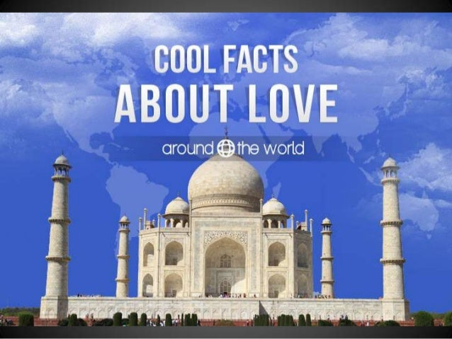 Cool Facts About Love Around The World