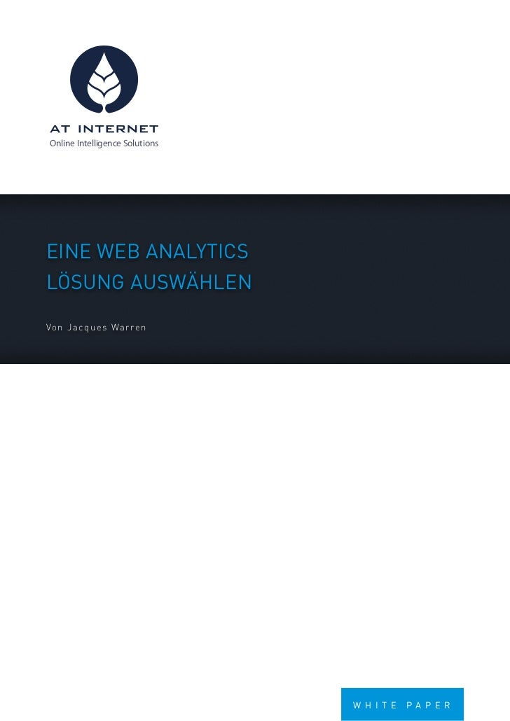 Online Intelligence SolutionsEinE WEb AnAlyticslösung AusWählEnVon J a cq ues Warren                                Whi tE...
