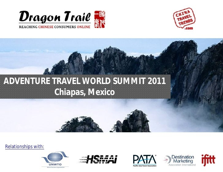 ADVENTURE TRAVEL WORLD SUMMIT 2011           Chiapas, MexicoRelationships with:
