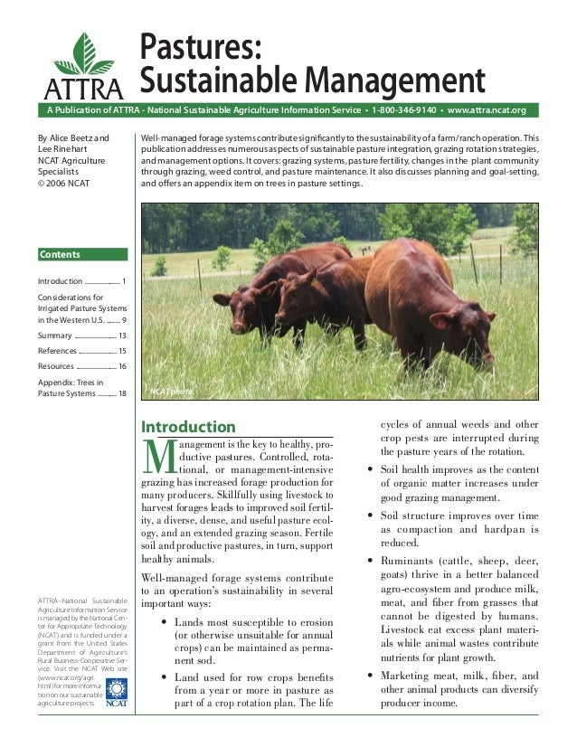 Introduction M anagement is the key to healthy, pro- ductive pastures. Controlled, rota- tional, or management-intensive g...