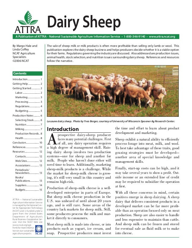 Introduction A prospective dairy-sheep producer faces many potential challenges. First of all, any dairy operation require...