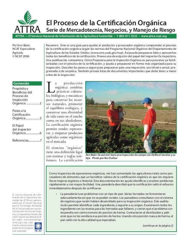 L a producción orgánica combina prácticas cultura- les, biológicas, y mecánicas para conservar los recur- sos naturales, p...