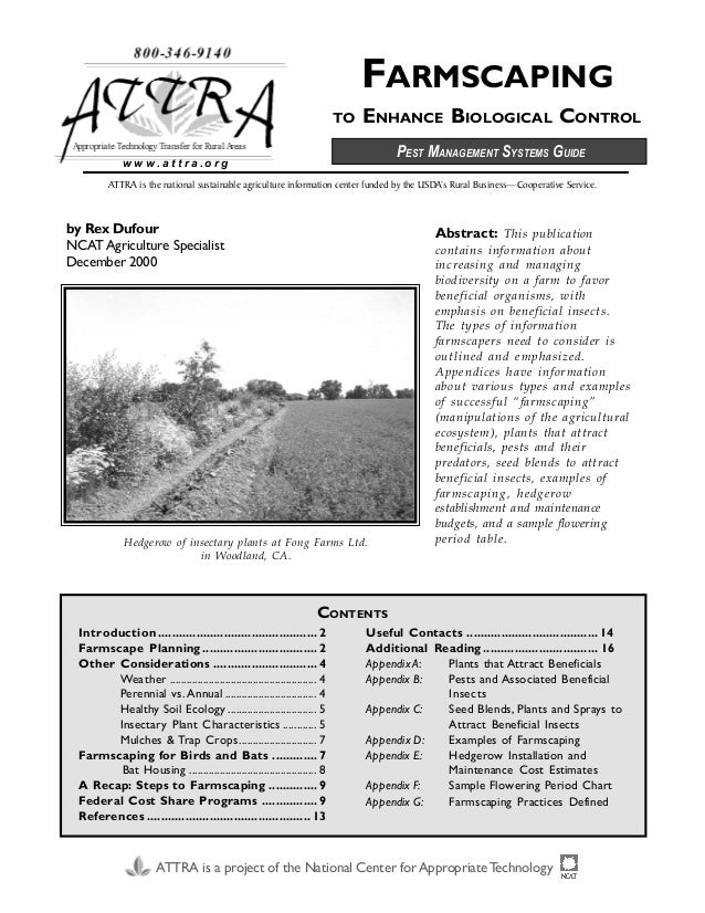 FARMSCAPING TO ENHANCE BIOLOGICAL CONTROL ATTRA is the national sustainable agriculture information center funded by the U...