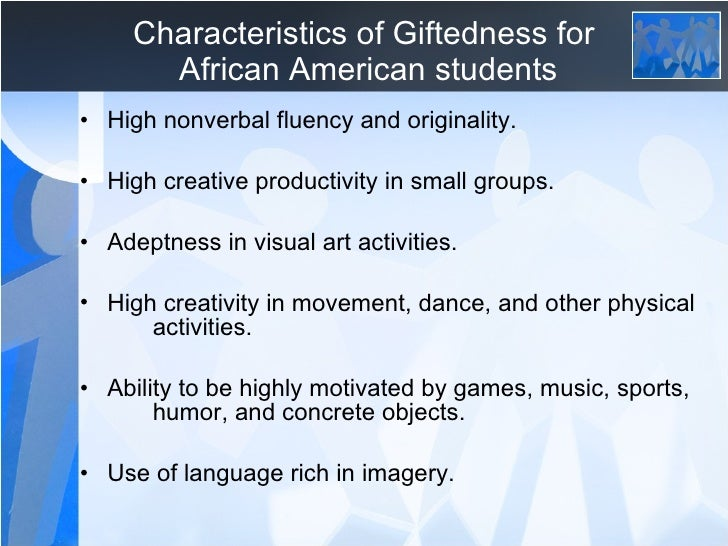 Characteristics Of Giftedness For African American Students