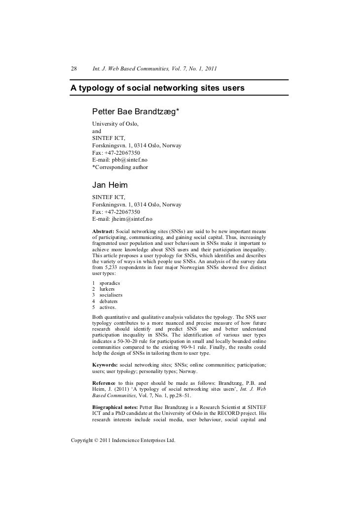 28       Int. J. Web Based Communities, Vol. 7, No. 1, 2011A typology of social networking sites users         Petter Bae ...