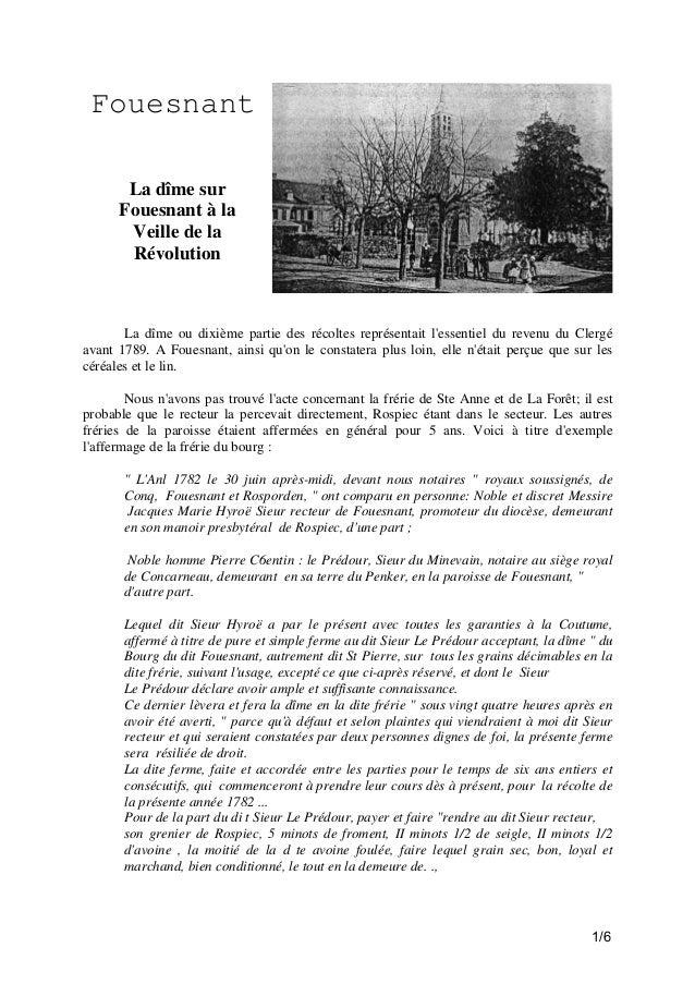Fouesnant La dîme sur Fouesnant à la Veille de la Révolution  La dîme ou dixième partie des récoltes représentait l'essent...