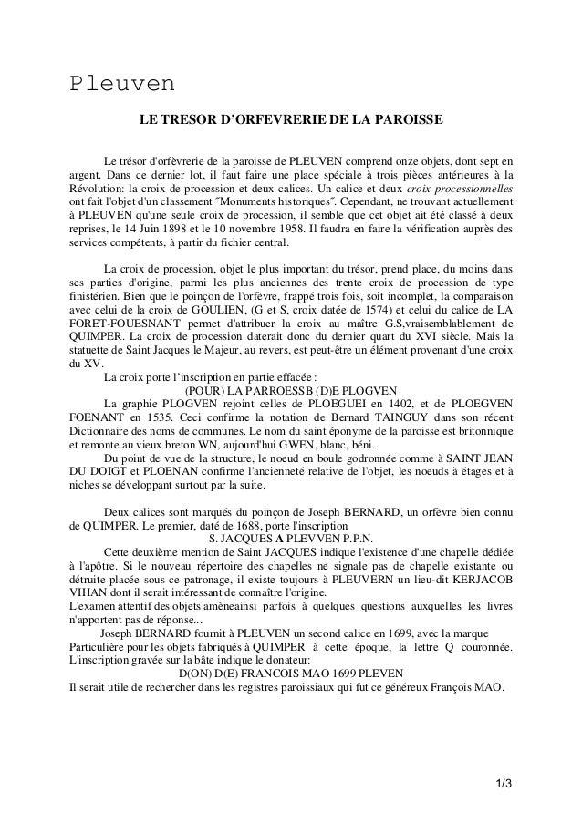 Pleuven LE TRESOR D'ORFEVRERIE DE LA PAROISSE Le trésor d'orfèvrerie de la paroisse de PLEUVEN comprend onze objets, dont ...