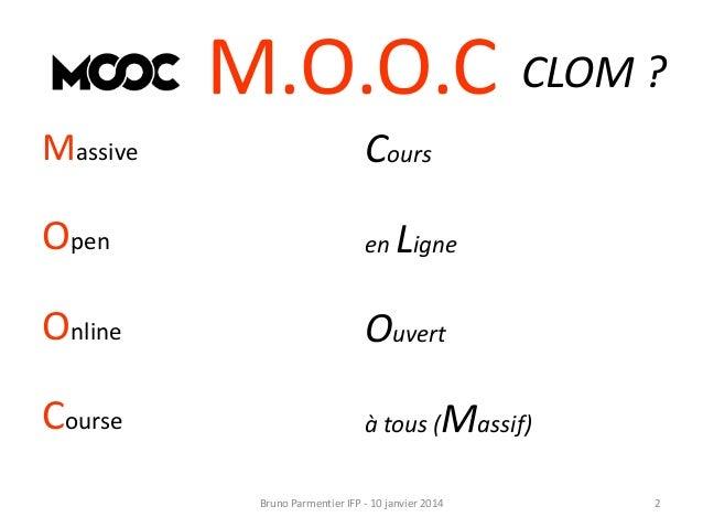 Au fait, c'est quoi un MOOC ? Slide 2