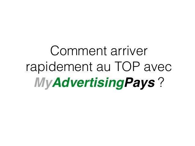 Comment arriver rapidement au TOP avec MyAdvertisingPays ?