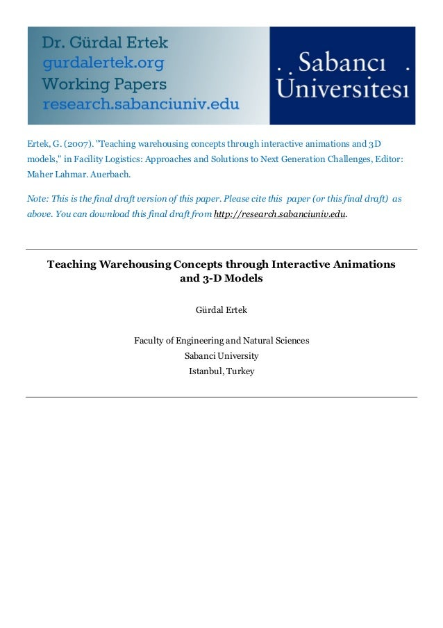 """Ertek, G. (2007). """"Teaching warehousing concepts through interactive animations and 3Dmodels,"""" in Facility Logistics: Appr..."""