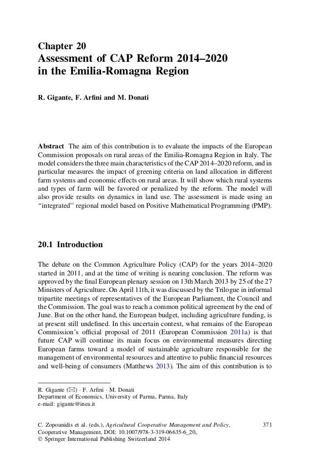 Chapter 20 Assessment of CAP Reform 2014–2020 in the Emilia-Romagna Region R. Gigante, F. Arfini and M. Donati Abstract The...