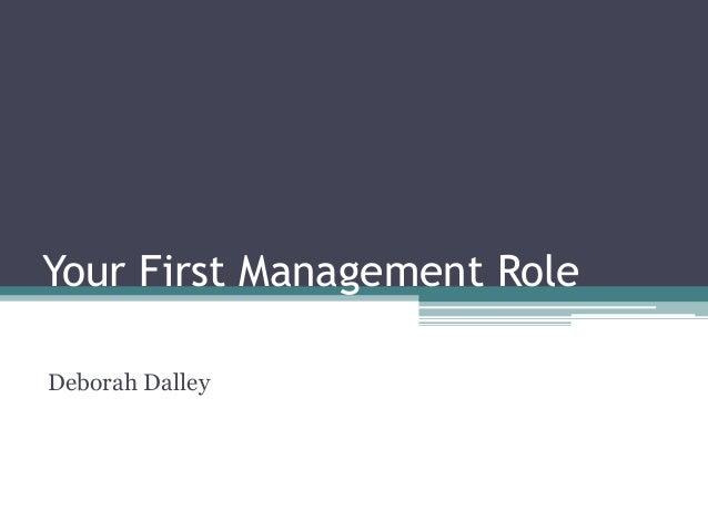 Your First Management Role Deborah Dalley