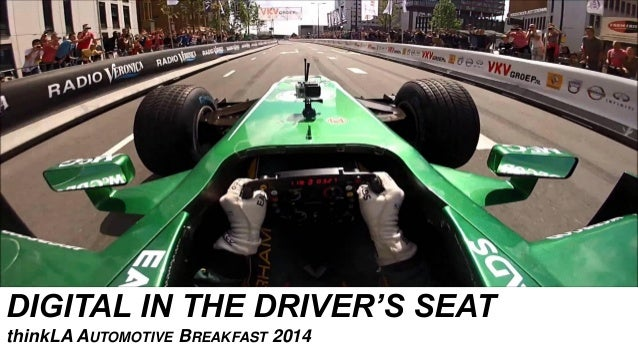 DIGITAL IN THE DRIVER'S SEAT thinkLA AUTOMOTIVE BREAKFAST 2014