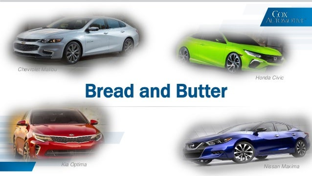 Bread and Butter Chevrolet Malibu Honda Civic Nissan MaximaKia Optima
