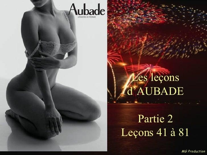 Les leçons d'AUBADE Partie 2 Leçons 41 à 81