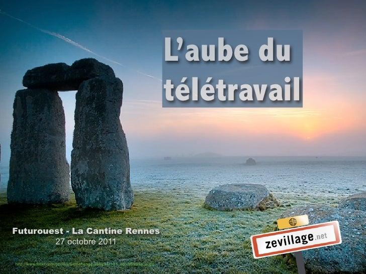 L'aube du                                                                      télétravailFuturouest - La Cantine Rennes  ...