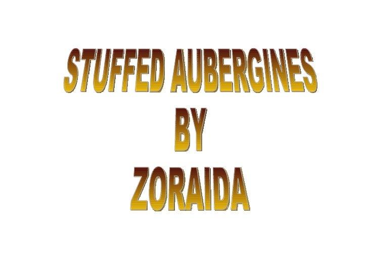 STUFFED AUBERGINES  BY ZORAIDA