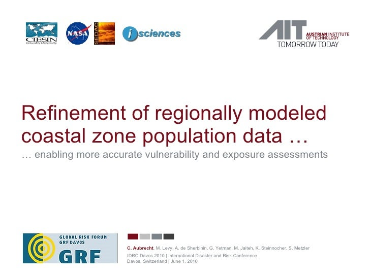 Refinement of regionally modeled coastal zone population data … …  enabling more accurate vulnerability and exposure asses...