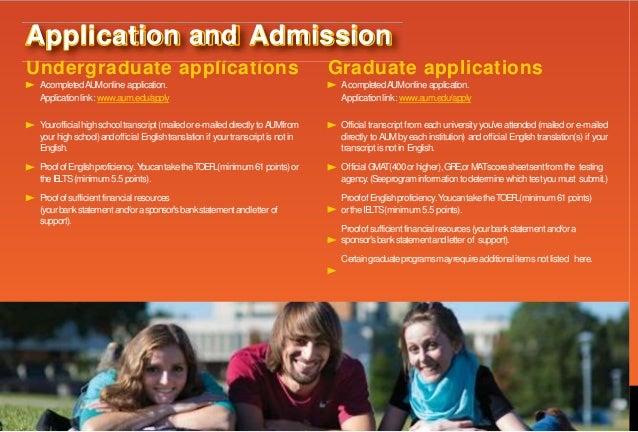 Undergraduate applications AcompletedAUMonline application. Applicationlink: www.aum.edu/apply Yourofficialhighschooltrans...