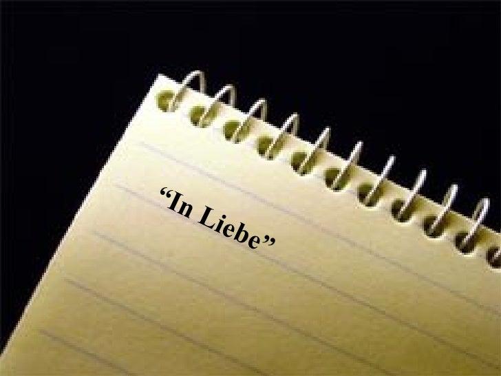 """"""" In Liebe"""""""