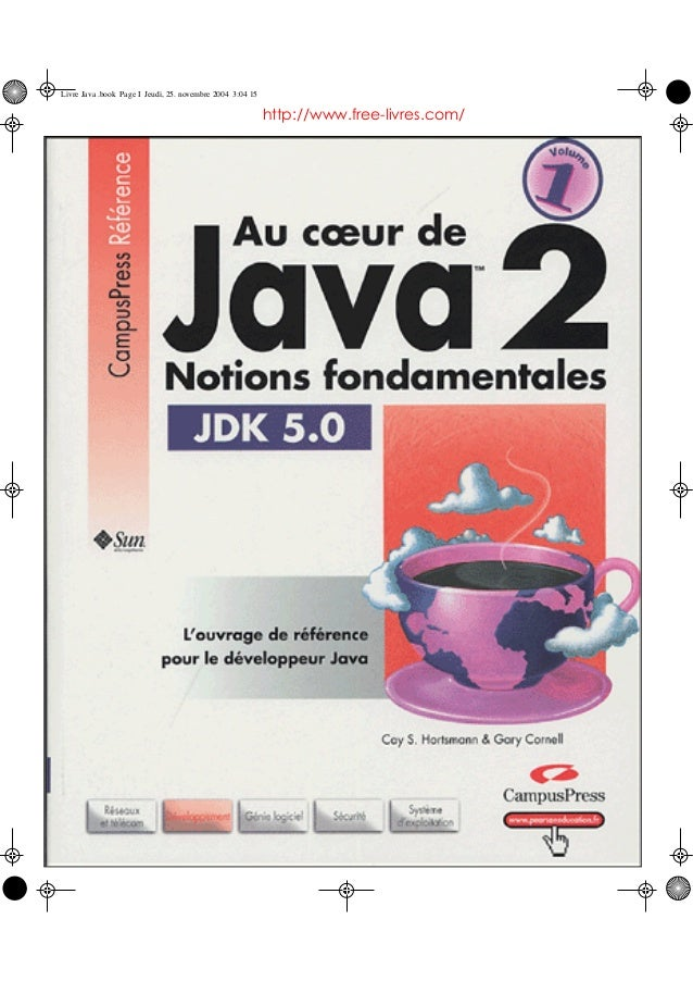 Livre Java .book Page I Jeudi, 25. novembre 2004 3:04 15  http://www.free-livres.com/